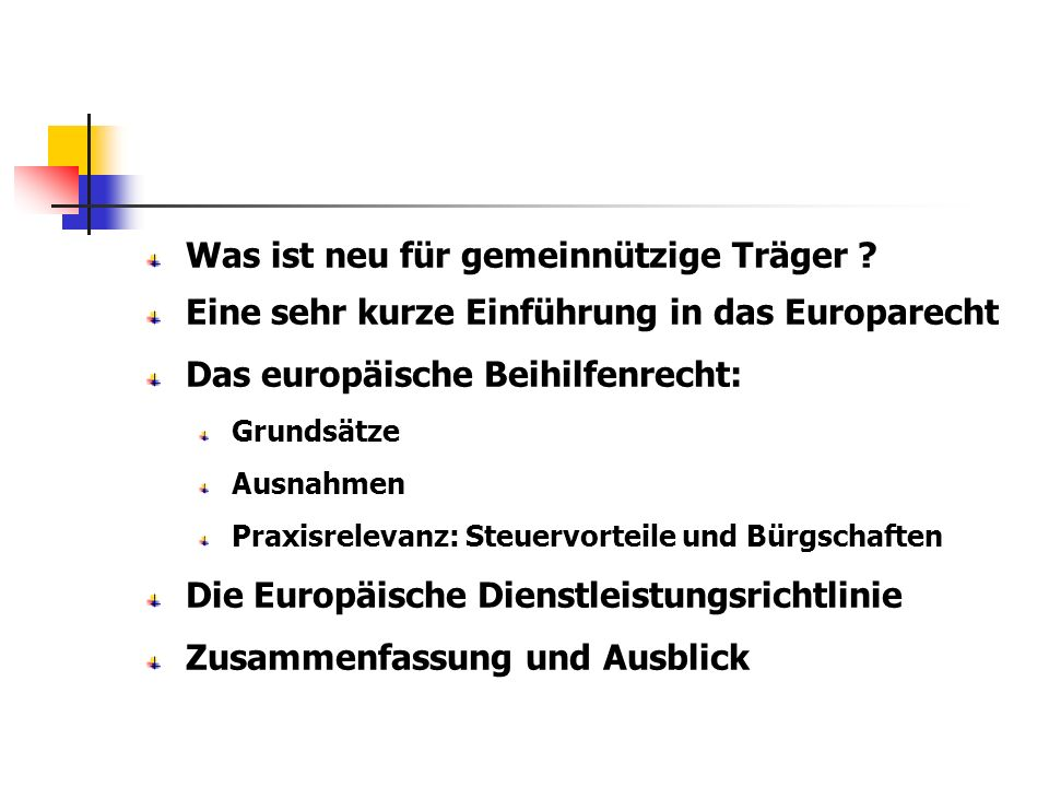 Das Monti-Paket der Kommission (2005): Das sog.