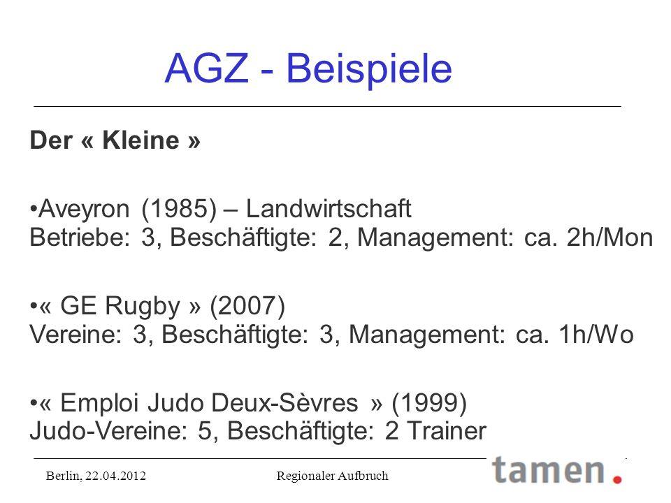 Der « Kleine » Aveyron (1985) – Landwirtschaft Betriebe: 3, Beschäftigte: 2, Management: ca. 2h/Mon « GE Rugby » (2007) Vereine: 3, Beschäftigte: 3, M