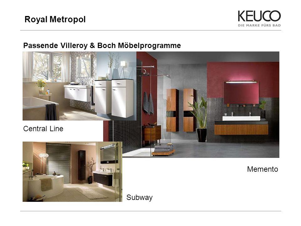 Royal Metropol 11 Passende Villeroy & Boch Möbelprogramme Central Line Subway Memento