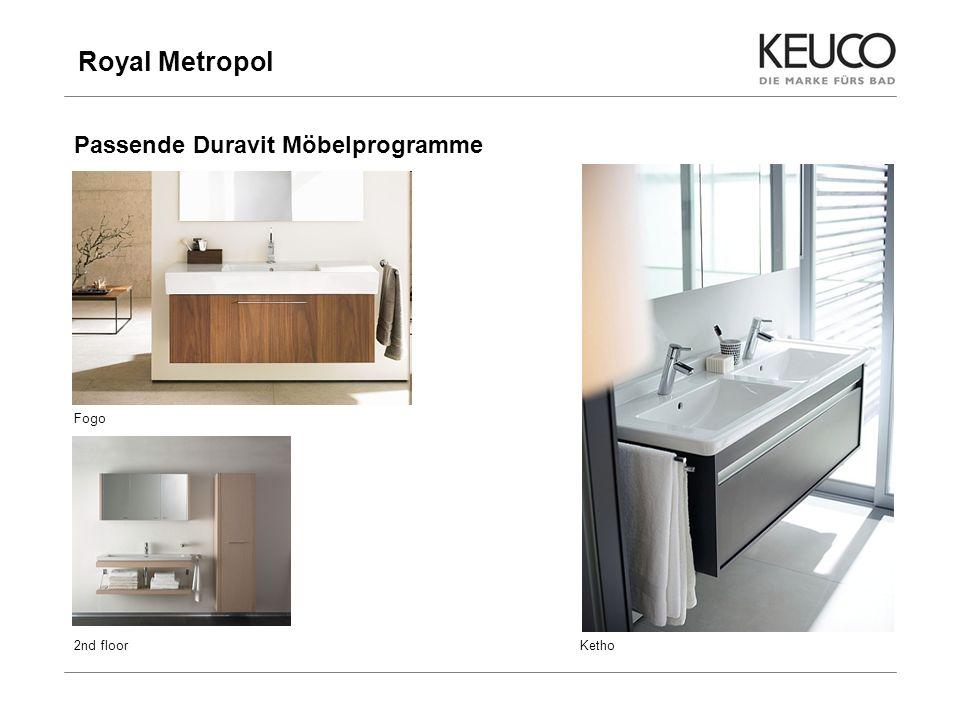 Royal Metropol 12 Passende Duravit Möbelprogramme Fogo 2nd floorKetho