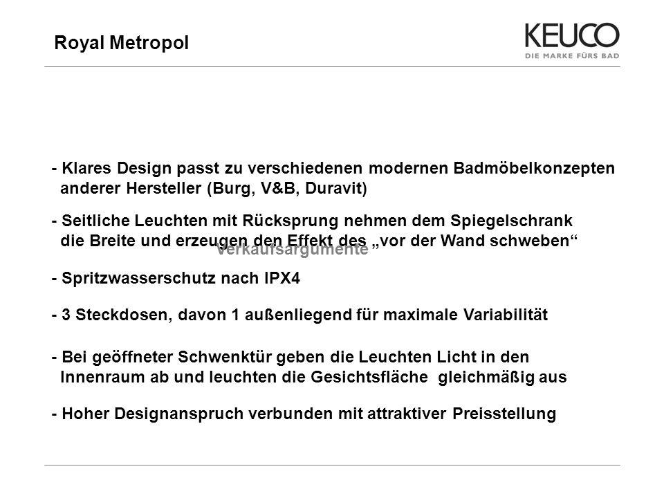 Royal Metropol 8 - Klares Design passt zu verschiedenen modernen Badmöbelkonzepten anderer Hersteller (Burg, V&B, Duravit) - Seitliche Leuchten mit Rü