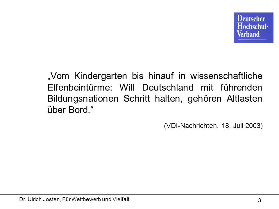 Dr. Ulrich Josten, Für Wettbewerb und Vielfalt 3 Vom Kindergarten bis hinauf in wissenschaftliche Elfenbeintürme: Will Deutschland mit führenden Bildu
