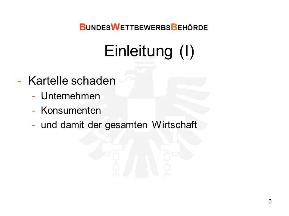 14 Tabelle Geldbußen (Ö) Fall Geldbuße ()Jahr Aufzugs- und Fahrtreppenkartell75,4 Mio2008 PayLife Bank (Europay Austria) 7 Mio2007 Industriechemikalien (Großhandel) 1,9 Mio2008 Telekom Austria 1,5 Mio2009 Lenzing/Tencel 1,5 Mio2004 Telekom Austria 500.0002004 Constantin (Filmverleih) 150.0002006 Branchenuntersuchung LEH120.0002008 SPZ/Gmundner Zement 140.0002006 Grazer Fahrschulenkartell 80.0002005/06 Innsbrucker Fahrschulenkartell70.0002008 AVAG, Opel Beyschlag 70.0002006 Quelle: BWB B UNDES W ETTBEWERBS B EHÖRDE
