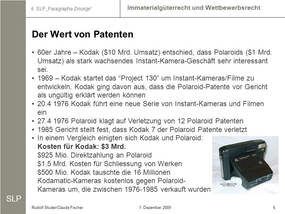 SLP Immaterialgüterrecht und Wettbewerbsrecht 4. SLP Paragraphe Zmorge 61. Dezember 2009Rudolf Studer/Claude Fischer Der Wert von Patenten 60er Jahre