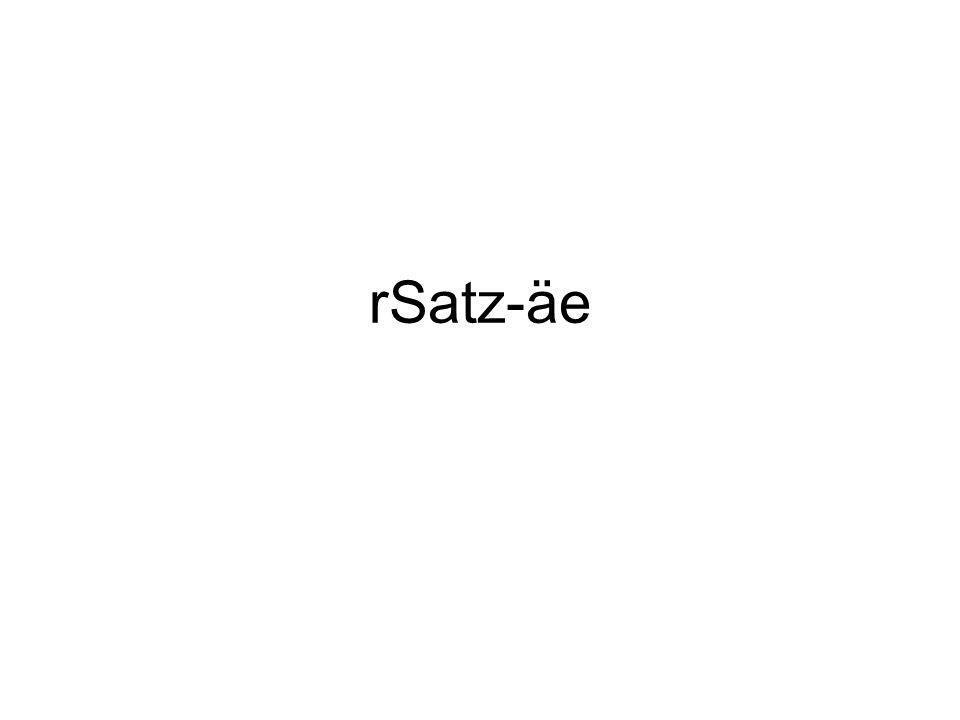 rSatz-äe