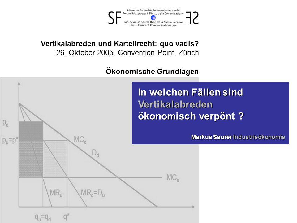 Vertikalabreden und Kartellrecht: quo vadis. 26.