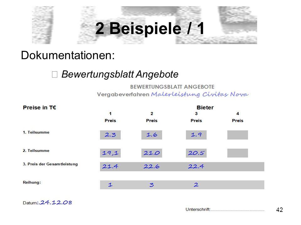 42 2 Beispiele / 1 Dokumentationen: Bewertungsblatt Angebote