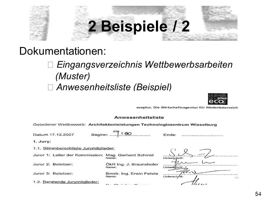 54 2 Beispiele / 2 Dokumentationen: Eingangsverzeichnis Wettbewerbsarbeiten (Muster) Anwesenheitsliste (Beispiel)