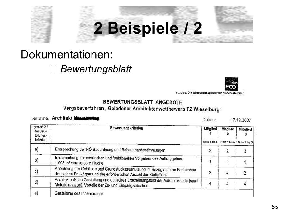 55 2 Beispiele / 2 Dokumentationen: Bewertungsblatt