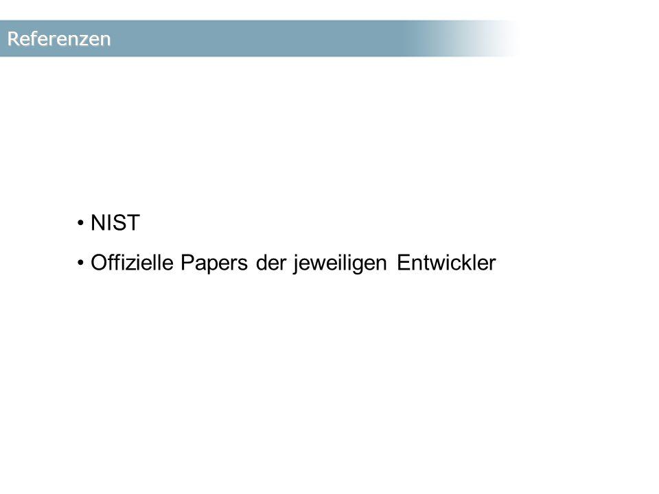 Referenzen NIST Offizielle Papers der jeweiligen Entwickler