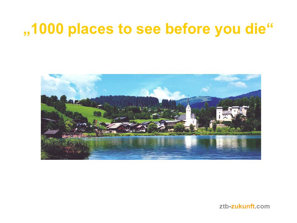 1000 places to see before you die ztb-zukunft.com