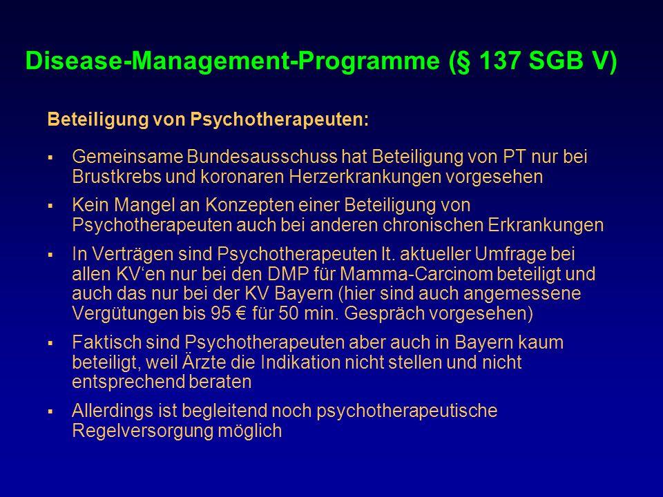 Disease-Management-Programme (§ 137 SGB V) Beteiligung von Psychotherapeuten: Gemeinsame Bundesausschuss hat Beteiligung von PT nur bei Brustkrebs und