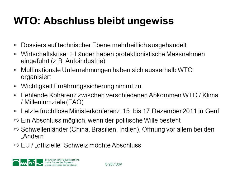 Schweizerischer Bauernverband Union Suisse des Paysans Unione Svizzera dei Contadini © SBV/USP WTO: Abschluss bleibt ungewiss Dossiers auf technischer