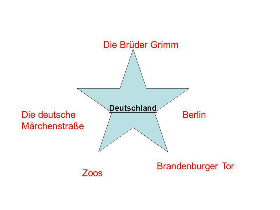 Die Brüder Grimm Die deutsche Märchenstraße Zoos Brandenburger Tor Berlin Deutschland