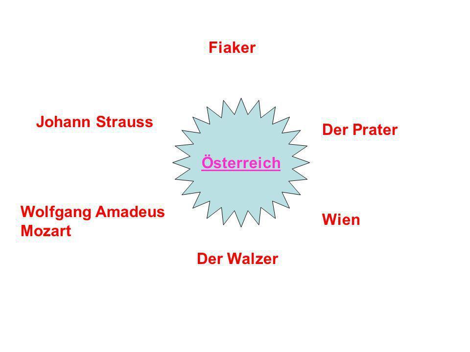 Österreich Wolfgang Amadeus Mozart Johann Strauss Fiaker Der Prater Wien Der Walzer