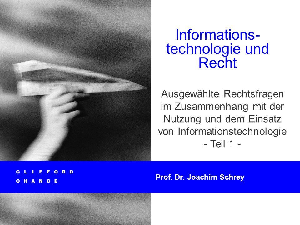 Informationstechnologie und Recht 50 Das heißt z.B.: nur auf bestimmten CPUs.
