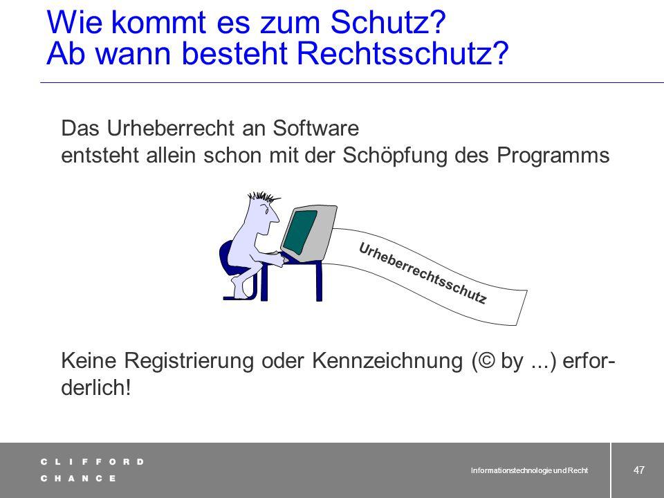 Informationstechnologie und Recht 46 Kopierlizenz Urheber Lizenznehmer $ $ $ Unterlizenznehmer No way!!! Erschöpfungsgrundsatz
