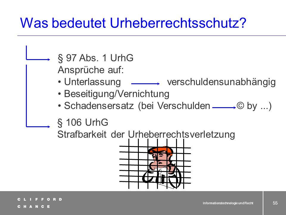 Informationstechnologie und Recht 54 § 10 UrhG Vermutung der Urheberschaft (1) Wer auf den Vervielfältigungsstücken eines erschienenen Werkes oder auf