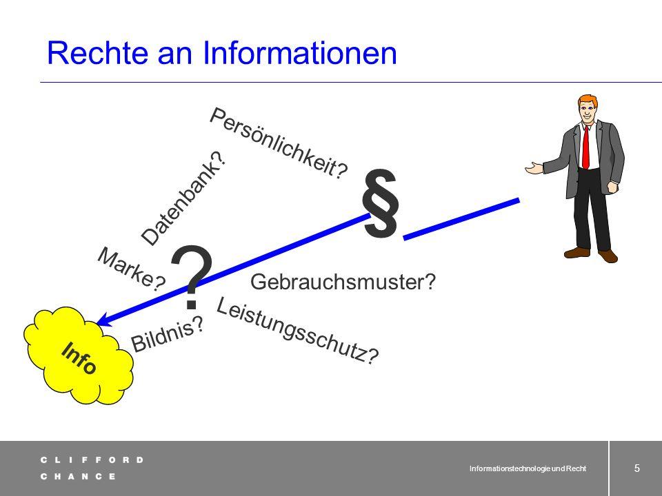 Informationstechnologie und Recht 5 Rechte an Informationen § .