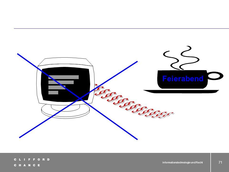 Informationstechnologie und Recht 70 Vollstreckbarkeit (-)soweit Vollstreckungsüberein- kommen bestehen: Vollstreckung kostenintensiv, langwierig und