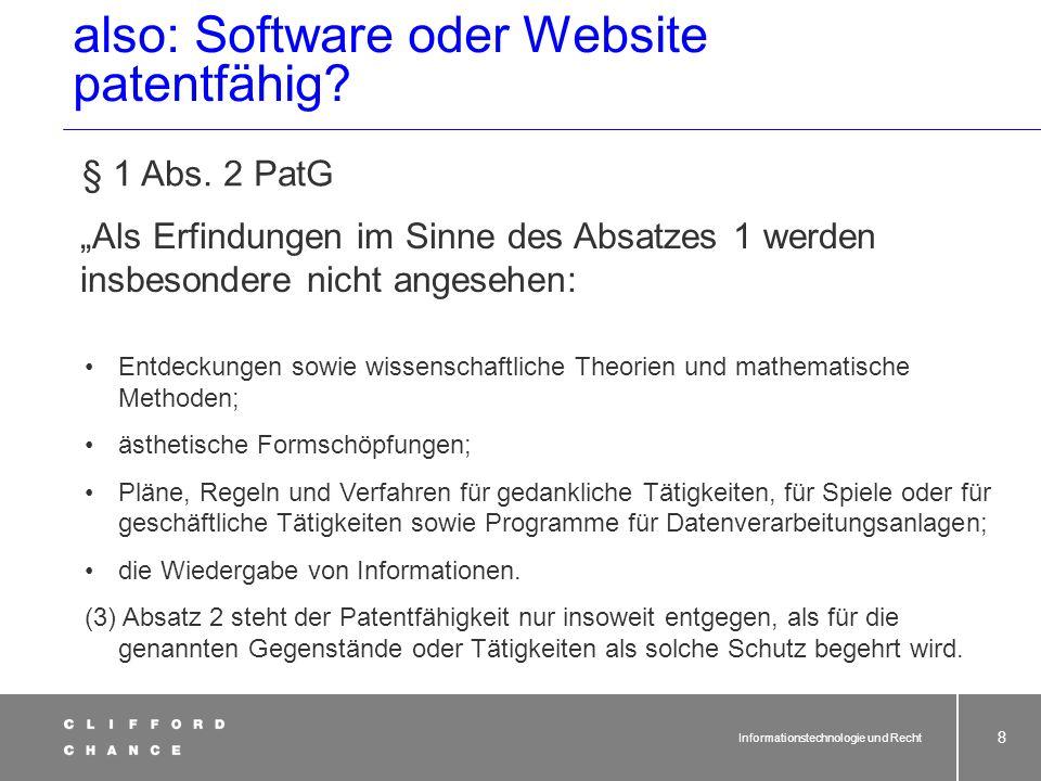 Informationstechnologie und Recht 7 Übersicht über gewerbliche und geistige Schutzrechte 1.Patent § 1 Abs. 1 PatG Patente werden für Erfindungen ertei