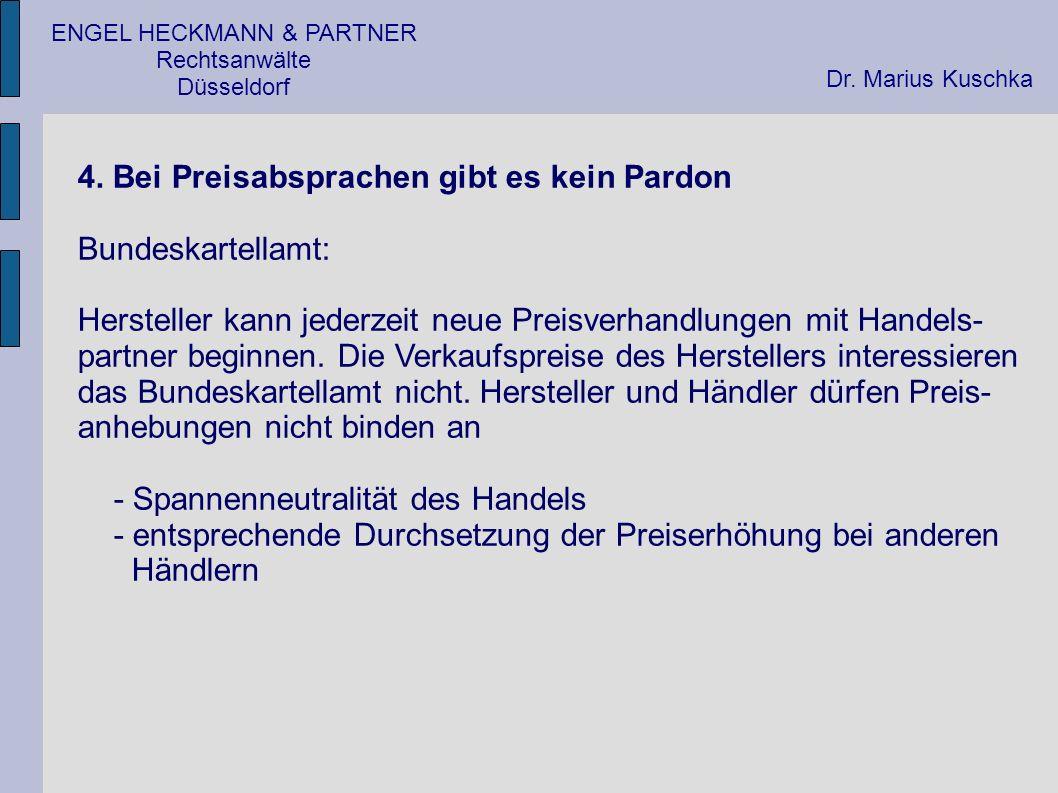 ENGEL HECKMANN & PARTNER Rechtsanwälte Düsseldorf 4.
