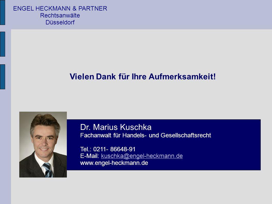 ENGEL HECKMANN & PARTNER Rechtsanwälte Düsseldorf Vielen Dank für Ihre Aufmerksamkeit.