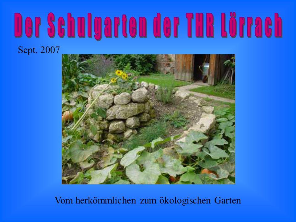 Sept. 2007 Vom herkömmlichen zum ökologischen Garten