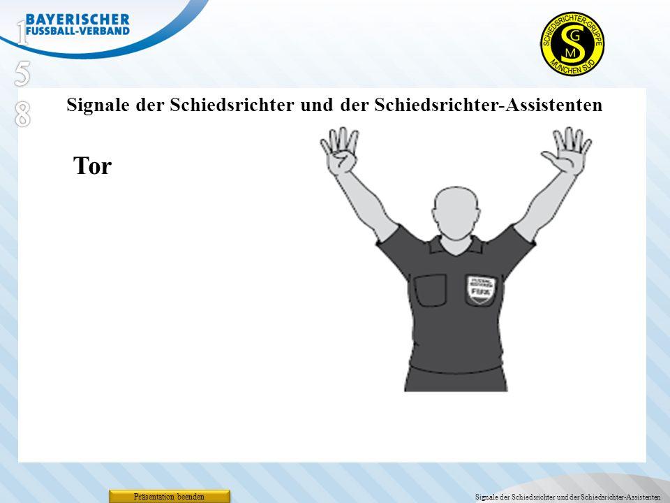 Präsentation beenden Signale der Schiedsrichter und der Schiedsrichter-Assistenten Tor