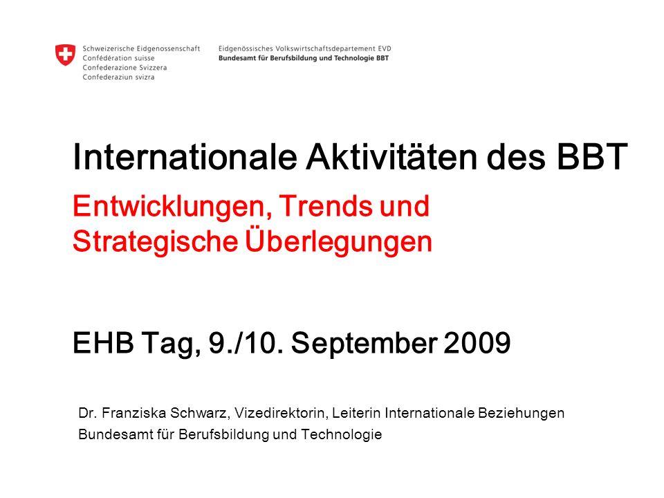 EHB Tag 2009 I Internationale Aktivitäten BBT I Franziska Schwarz 12 These 1: Anschluss an globale Netzwerke und Technologieplattformen Netzwerke/ Plattformen Ausgangslage: Hochschulpartner und multinationale Unternehmen organisieren ihre Vernetzung weltweit autonom.