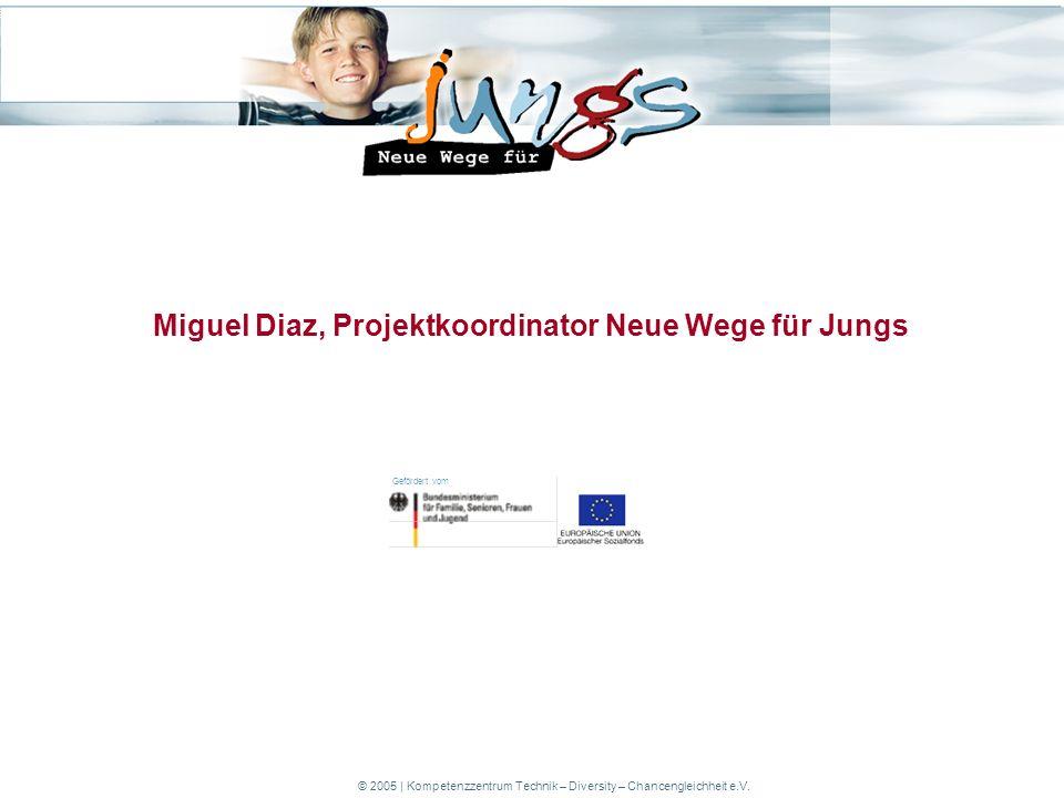 Gefördert vom © 2005 | Kompetenzzentrum Technik – Diversity – Chancengleichheit e.V.