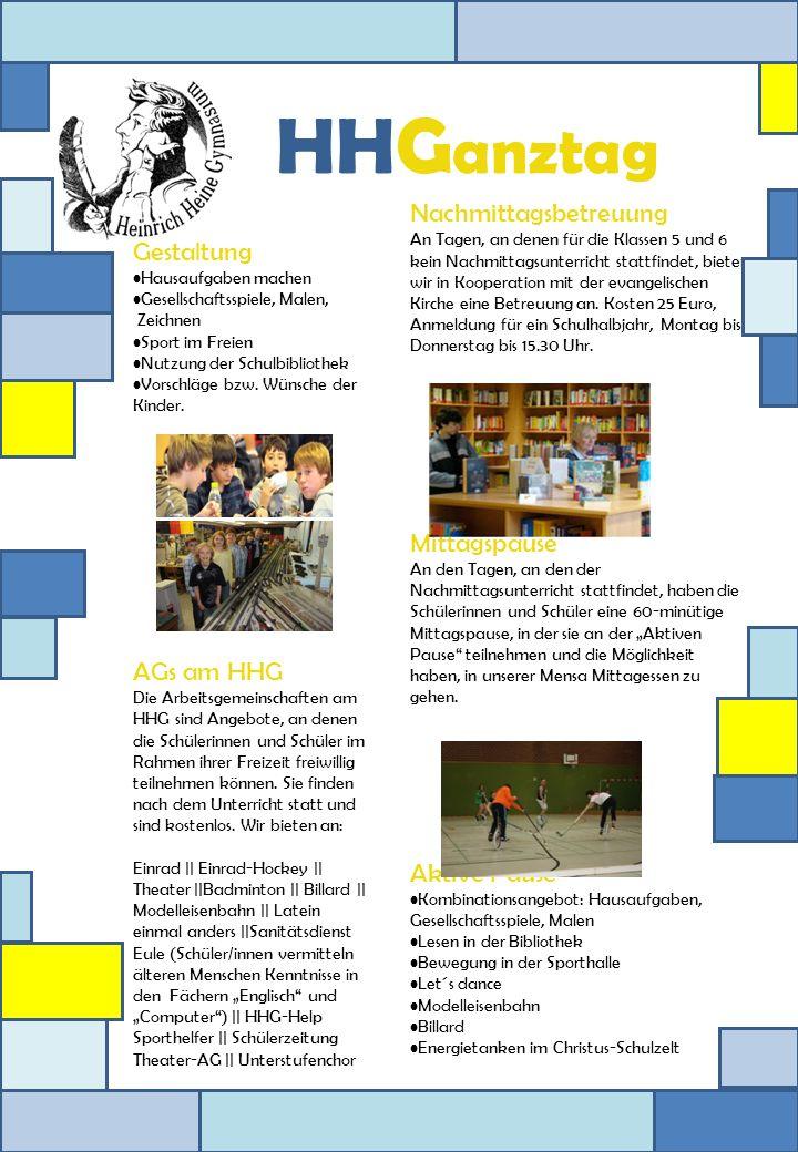 HHG anztag Gestaltung Hausaufgaben machen Gesellschaftsspiele, Malen, Zeichnen Sport im Freien Nutzung der Schulbibliothek Vorschläge bzw. Wünsche der
