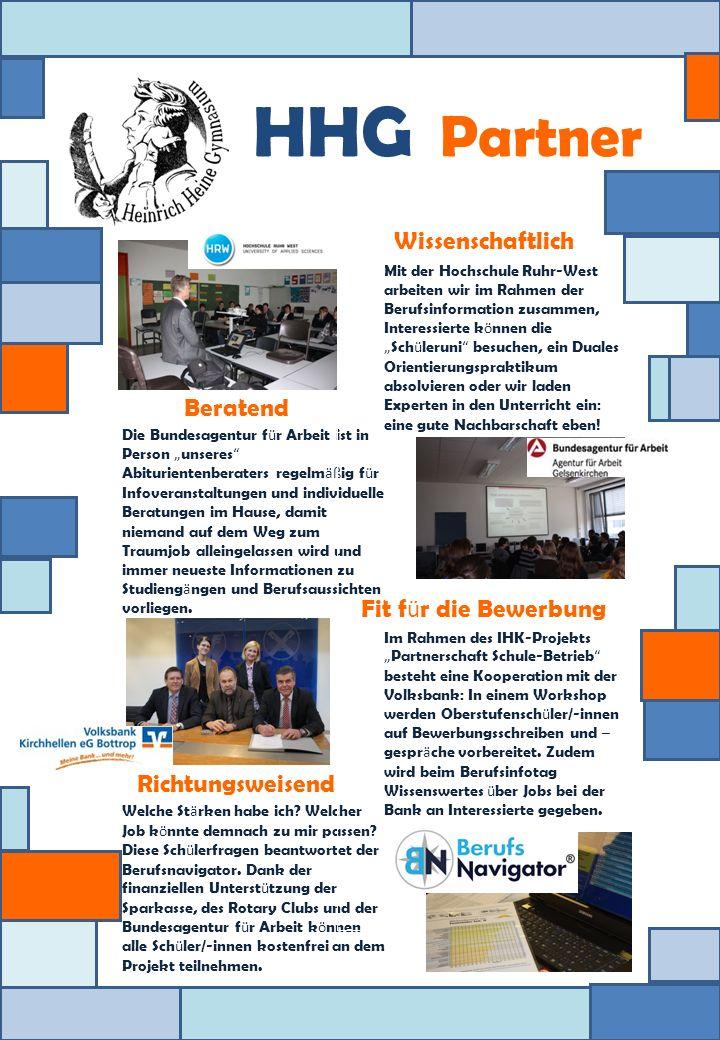 HHG Partner Beratend Die Bundesagentur f ü r Arbeit ist in Person unseres Abiturientenberaters regelm äß ig f ü r Infoveranstaltungen und individuelle