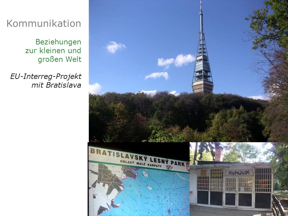 Kommunikation Beziehungen zur kleinen und großen Welt EU-Interreg-Projekt mit Bratislava