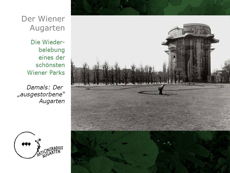 Der Wiener Augarten Die Wieder- belebung eines der schönsten Wiener Parks Damals: Der ausgestorbene Augarten
