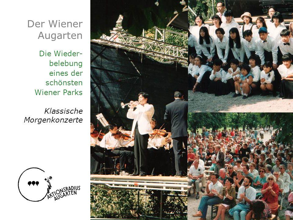 Der Wiener Augarten Die Wieder- belebung eines der schönsten Wiener Parks Klassische Morgenkonzerte