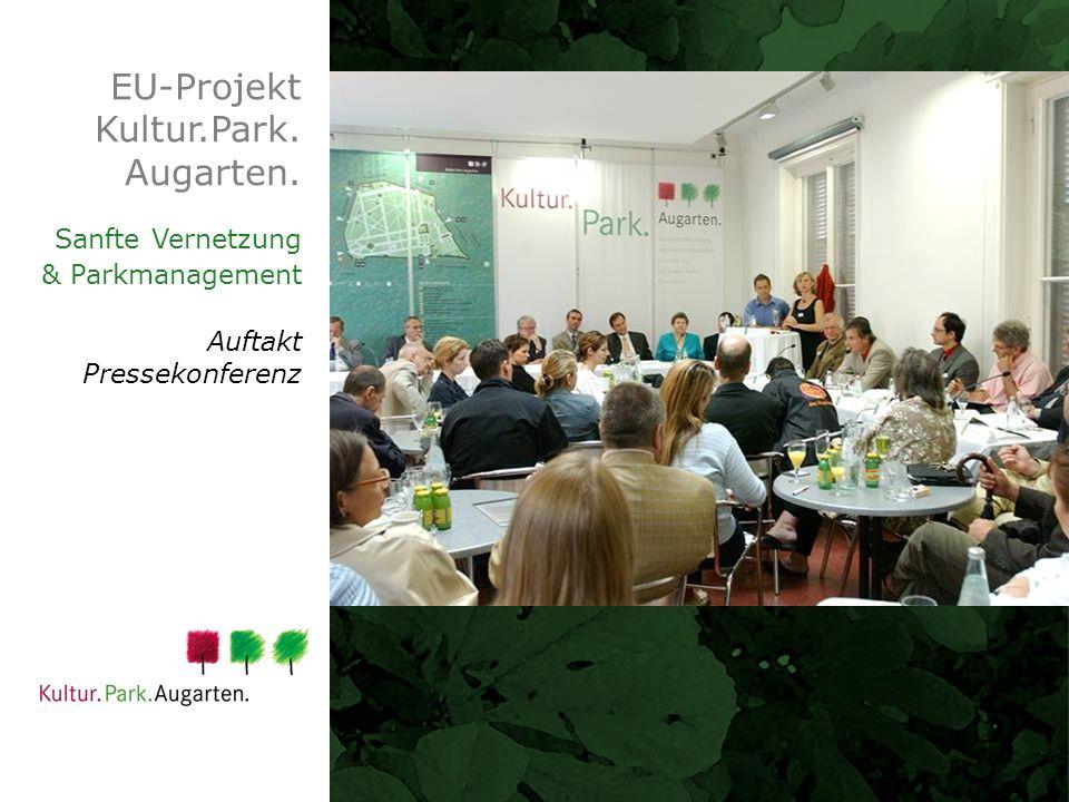 EU-Projekt Kultur.Park. Augarten. Sanfte Vernetzung & Parkmanagement Auftakt Pressekonferenz