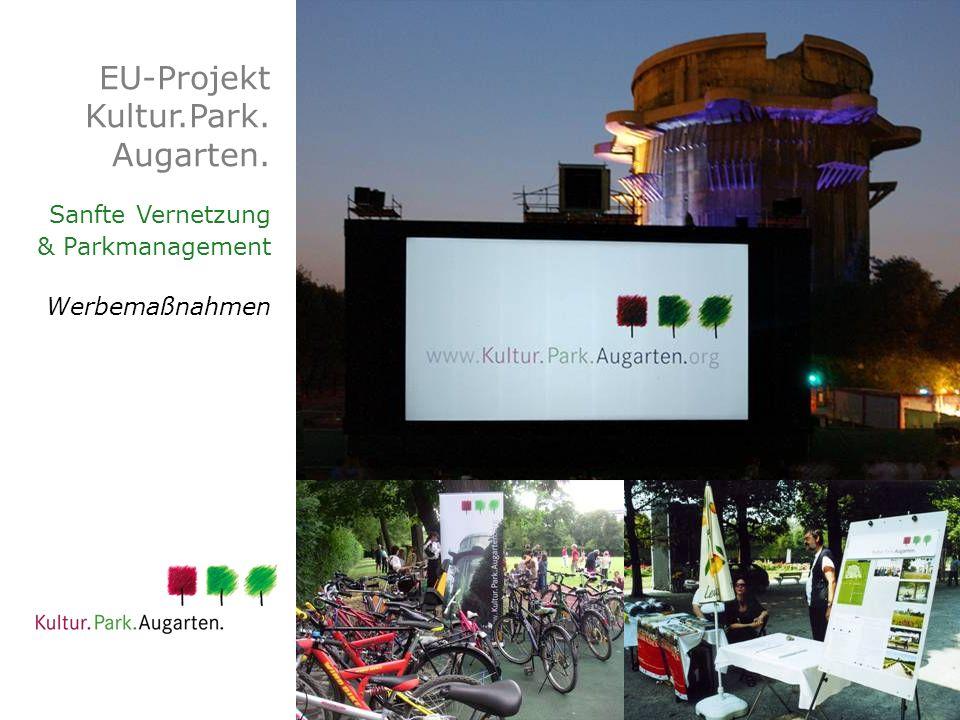 EU-Projekt Kultur.Park. Augarten. Sanfte Vernetzung & Parkmanagement Werbemaßnahmen