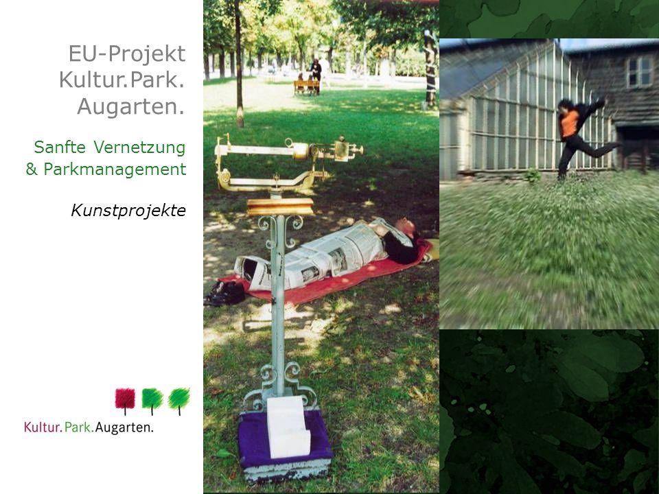 EU-Projekt Kultur.Park. Augarten. Sanfte Vernetzung & Parkmanagement Kunstprojekte