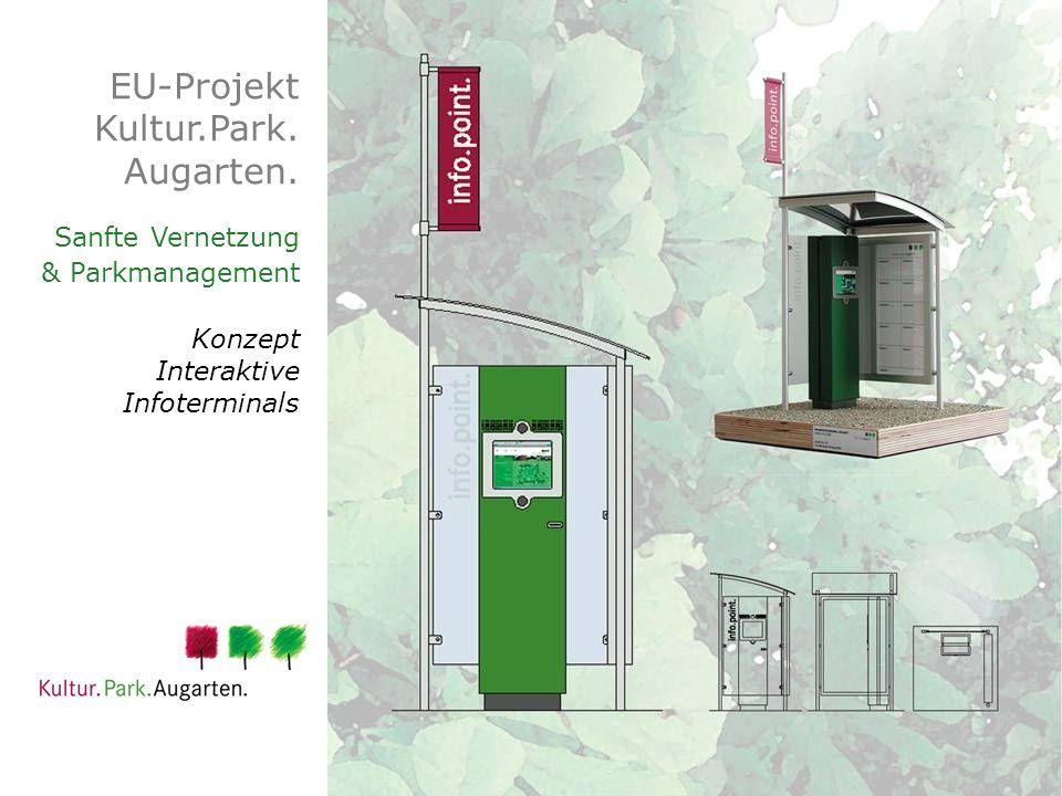 EU-Projekt Kultur.Park. Augarten. Sanfte Vernetzung & Parkmanagement Konzept Interaktive Infoterminals