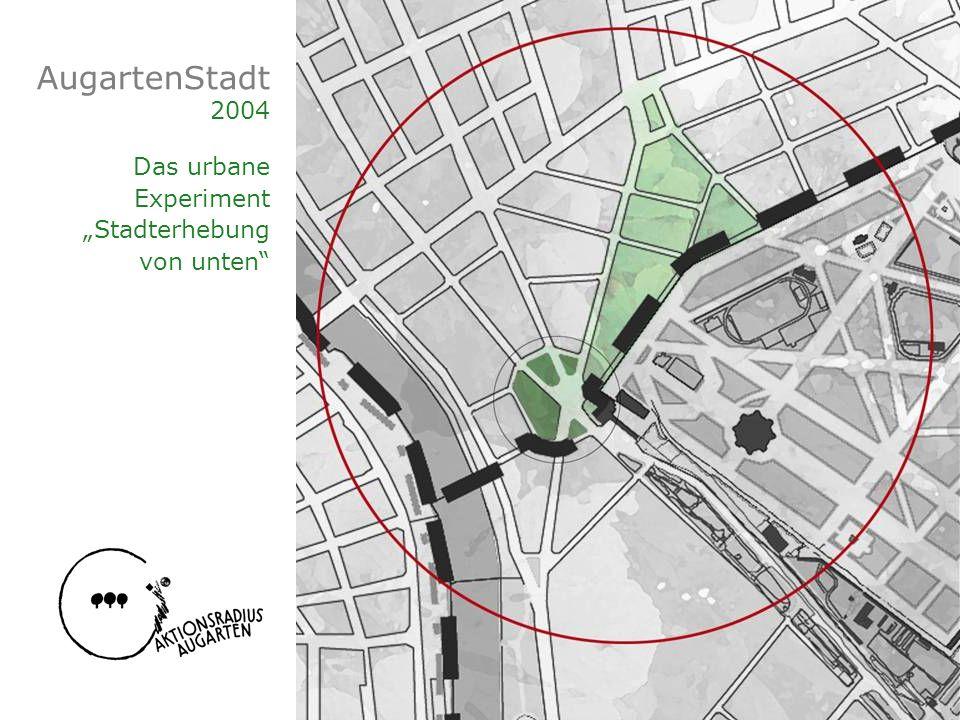 AugartenStadt 2004 Das urbane Experiment Stadterhebung von unten
