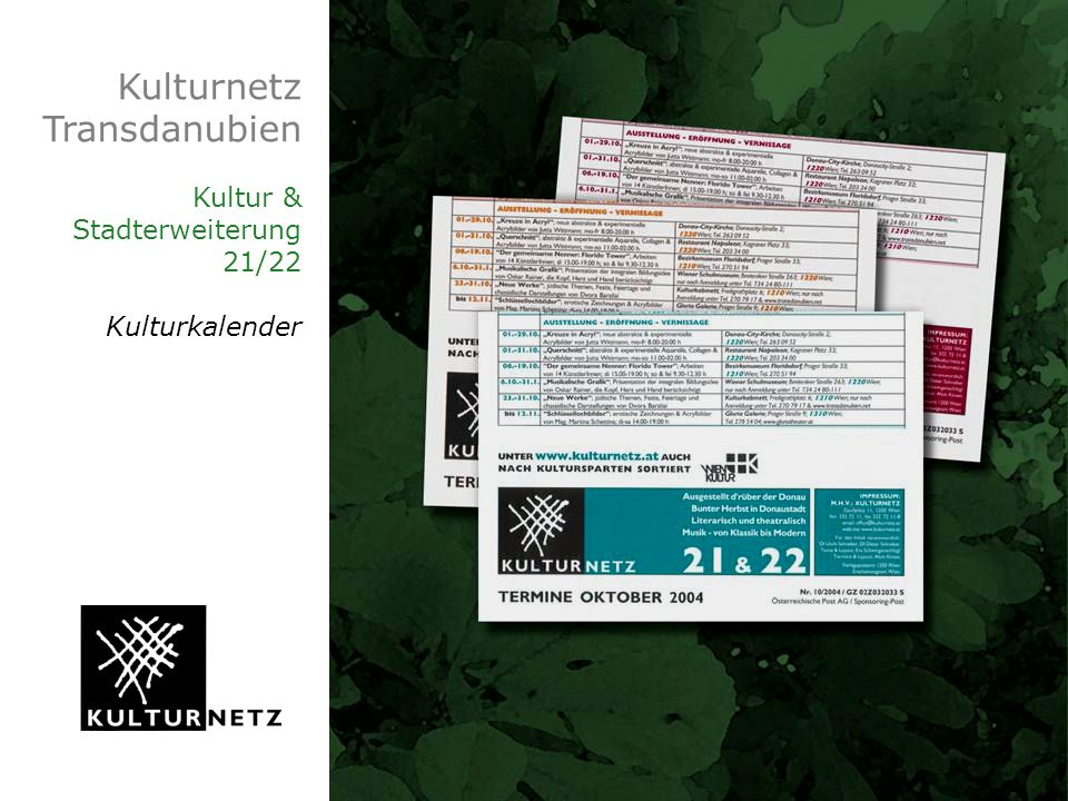 Kulturnetz Transdanubien Kultur & Stadterweiterung 21/22 Kulturkalender