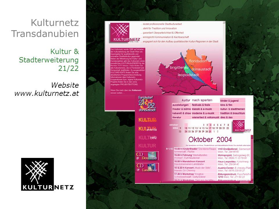 Kulturnetz Transdanubien Kultur & Stadterweiterung 21/22 Website www.kulturnetz.at