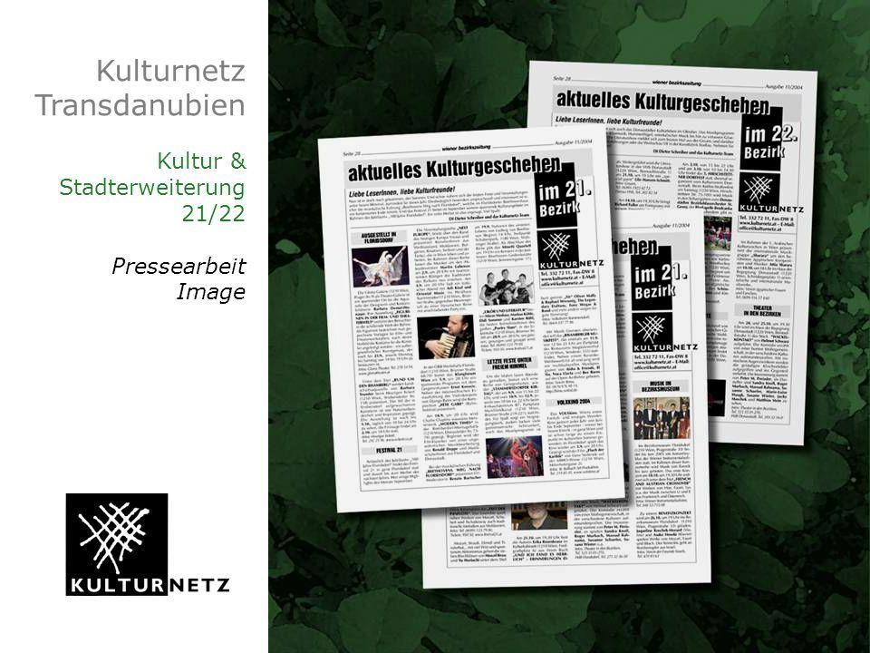 Kulturnetz Transdanubien Kultur & Stadterweiterung 21/22 Pressearbeit Image