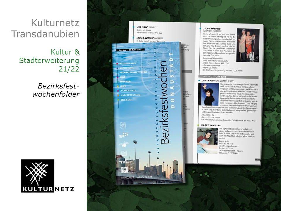 Kulturnetz Transdanubien Kultur & Stadterweiterung 21/22 Bezirksfest- wochenfolder