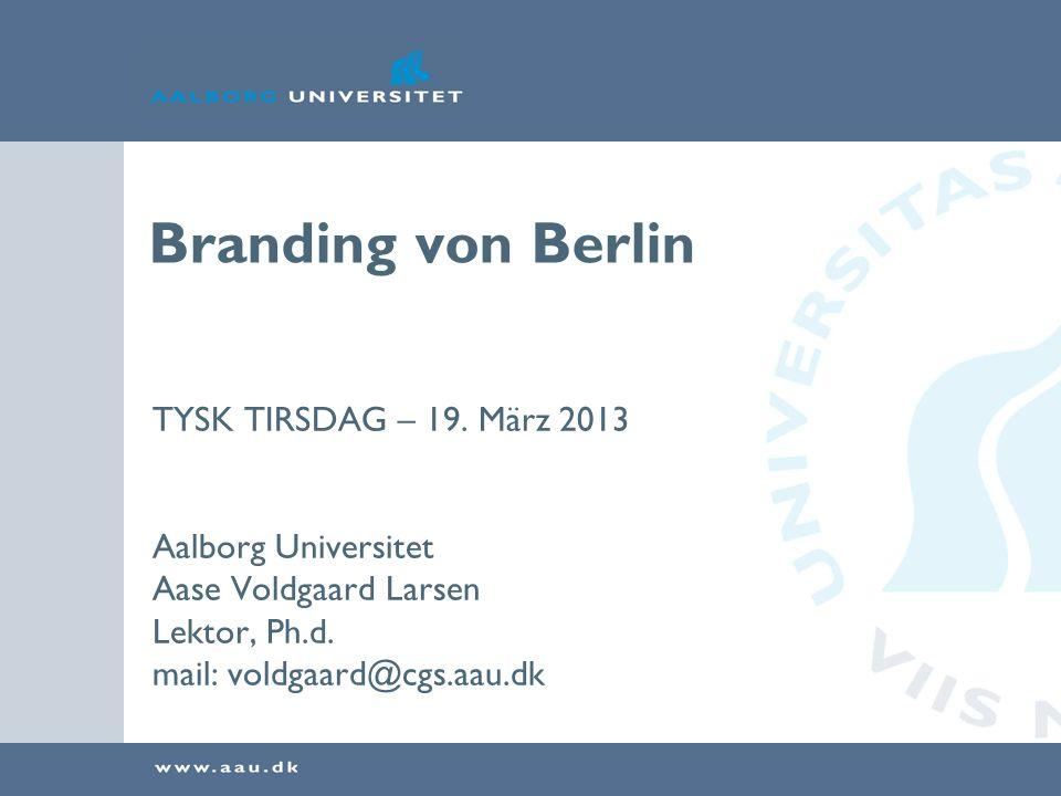 Branding von Berlin TYSK TIRSDAG – 19.