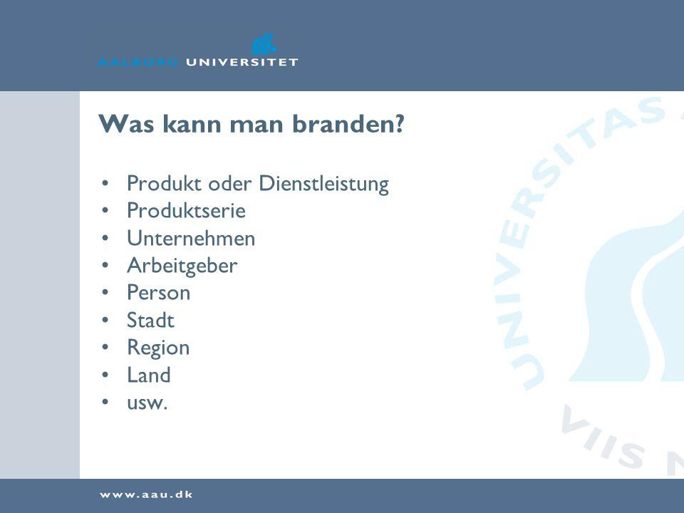 Was erreicht man mit Branding.Orientierung: was soll ich wählen.