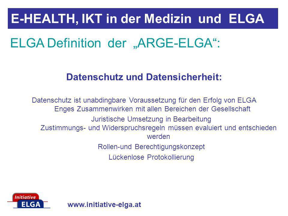 www.initiative-elga.at Datenschutz und Datensicherheit: Datenschutz ist unabdingbare Voraussetzung für den Erfolg von ELGA Enges Zusammenwirken mit al