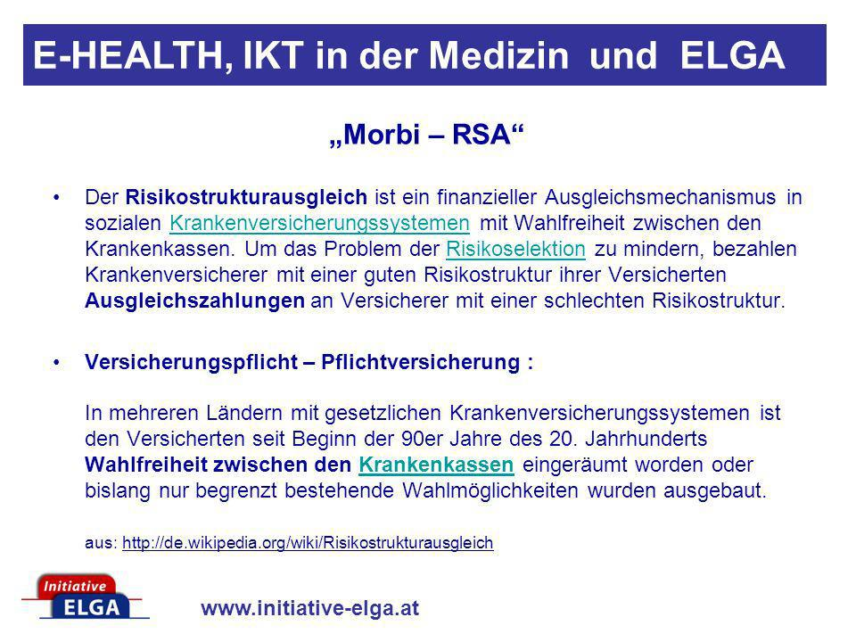 www.initiative-elga.at ELGA Definition der ARGE-ELGA: E-HEALTH, IKT in der Medizin und ELGA