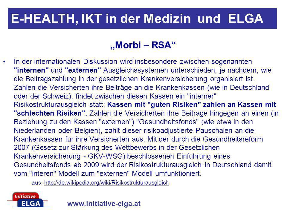www.initiative-elga.at E-HEALTH, IKT in der Medizin und ELGA Bei der Finanzierung der einzelnen Projekte innerhalb der Strategie bleibt das Zuständigkeitsprinzip gewahrt.